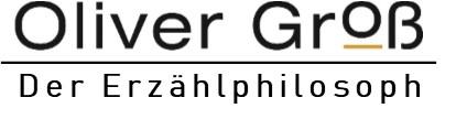 Oliver Groß: Der Erzählpilosoph - Rhetoriktrainer, Mentor, Vortragsredner, Erzählphilosoph, & Autor